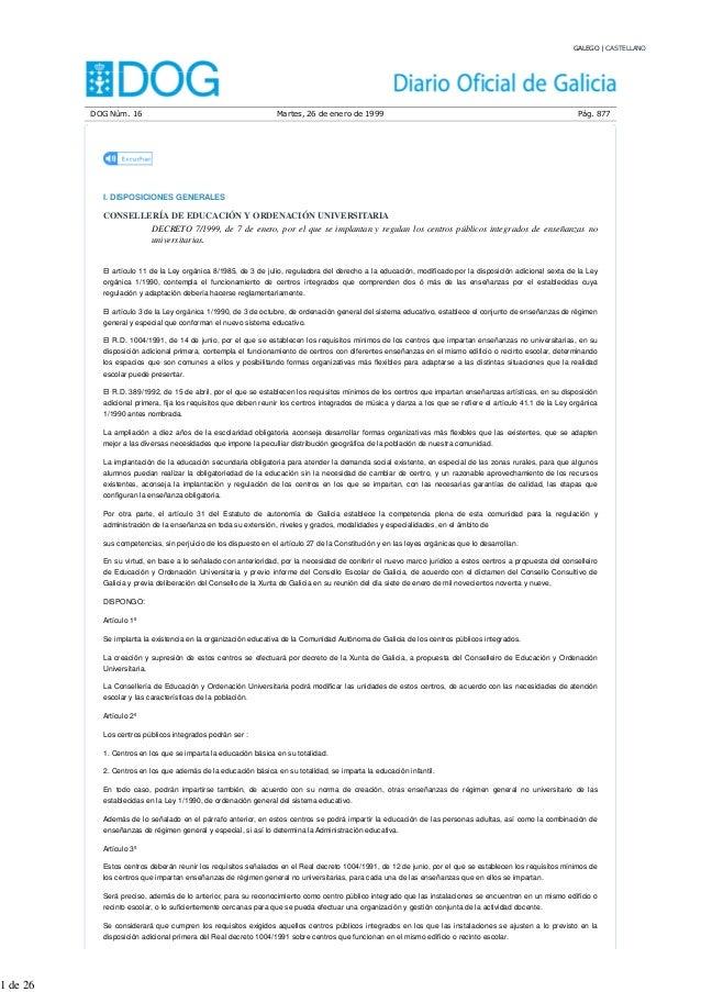 GALEGO | CASTELLANO  DOG Núm. 16 Martes, 26 de enero de 1999 Pág. 877  I. DISPOSICIONES GENERALES  CONSELLERÍA DE EDUCACIÓ...