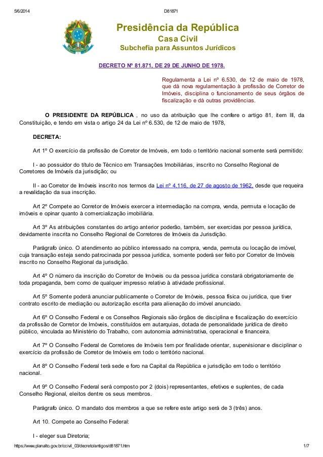 5/6/2014 D81871 https://www.planalto.gov.br/ccivil_03/decreto/antigos/d81871.htm 1/7 Presidência da República Casa Civil S...