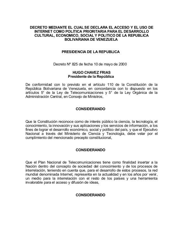 DECRETO MEDIANTE EL CUAL SE DECLARA EL ACCESO Y EL USO DE INTERNET COMO POLITICA PRIORITARIA PARA EL DESARROLLO CULTURAL, ...