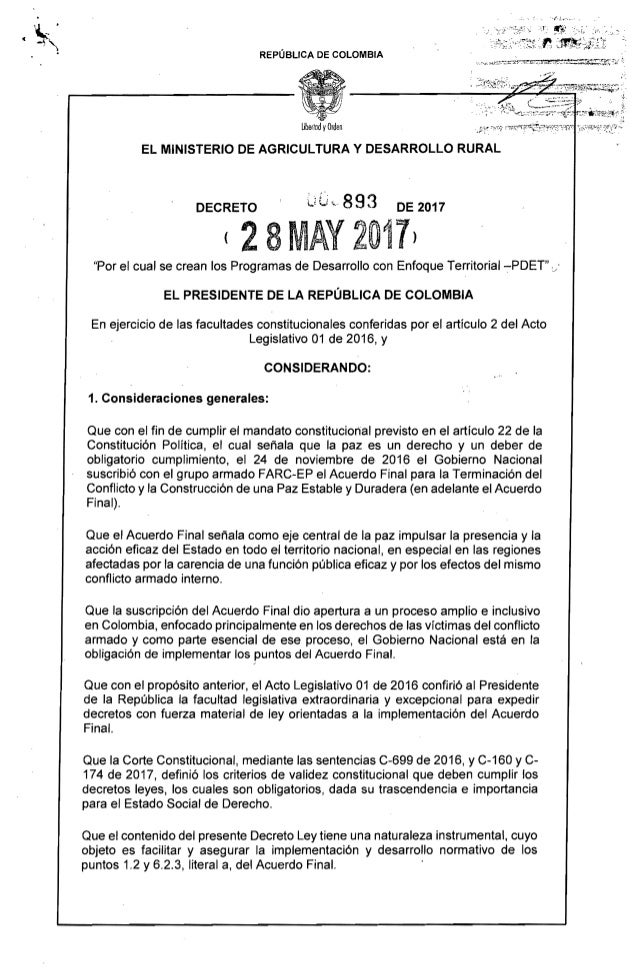 """"""" '"""" , ''/'.1.,."""""""", ',1', ~¡ REPÚBLICA DE COLOMBIA EL MINISTERIO DE AGRICULTURA y DESARROLLO RURAL UG"""",893DECRETO DE 2017 ..."""