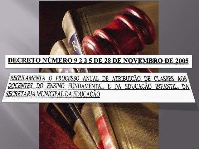 Decreto 9225 de 28 de novembro de 2005