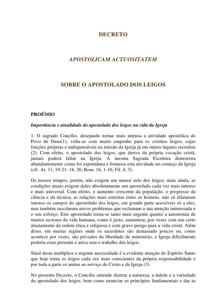 DECRETO                   APOSTOLICAM ACTUOSITATEM               SOBRE O APOSTOLADO DOS LEIGOSPROÉMIOImportância e atualid...