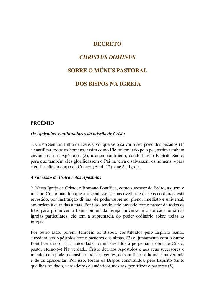 DECRETO                         CHRISTUS DOMINUS                   SOBRE O MÚNUS PASTORAL                       DOS BISPOS...