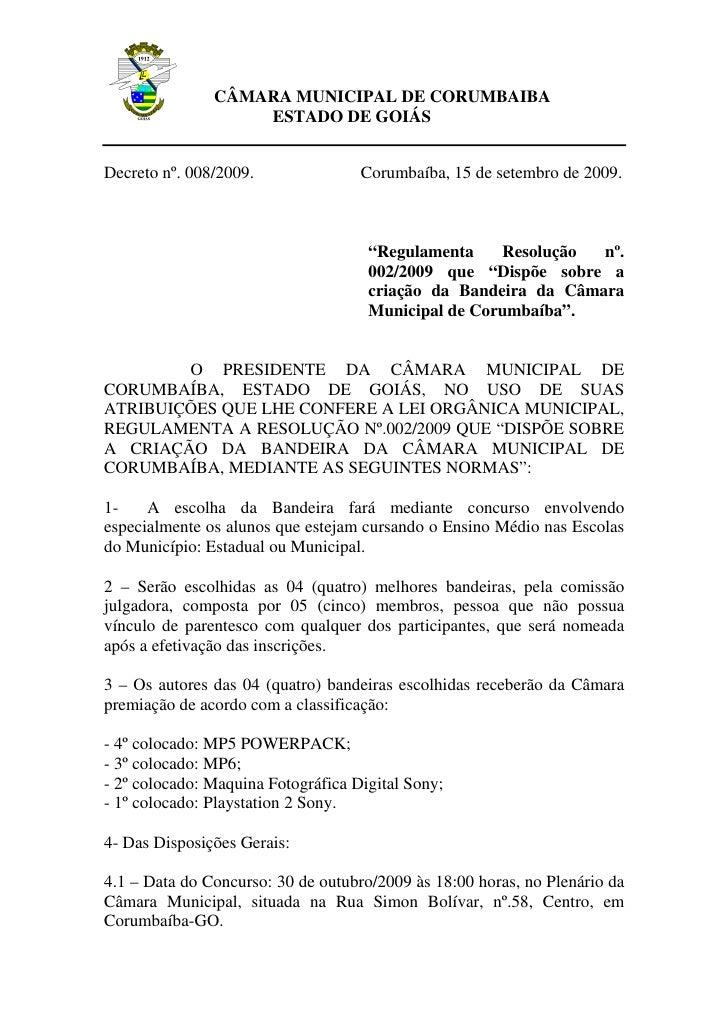 CÂMARA MUNICIPAL DE CORUMBAIBA                    ESTADO DE GOIÁS   Decreto nº. 008/2009.               Corumbaíba, 15 de ...