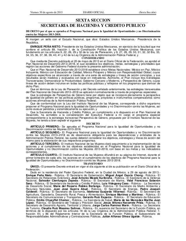 Viernes 30 de agosto de 2013 DIARIO OFICIAL (Sexta Sección) SEXTA SECCION SECRETARIA DE HACIENDA Y CREDITO PUBLICO DECRETO...