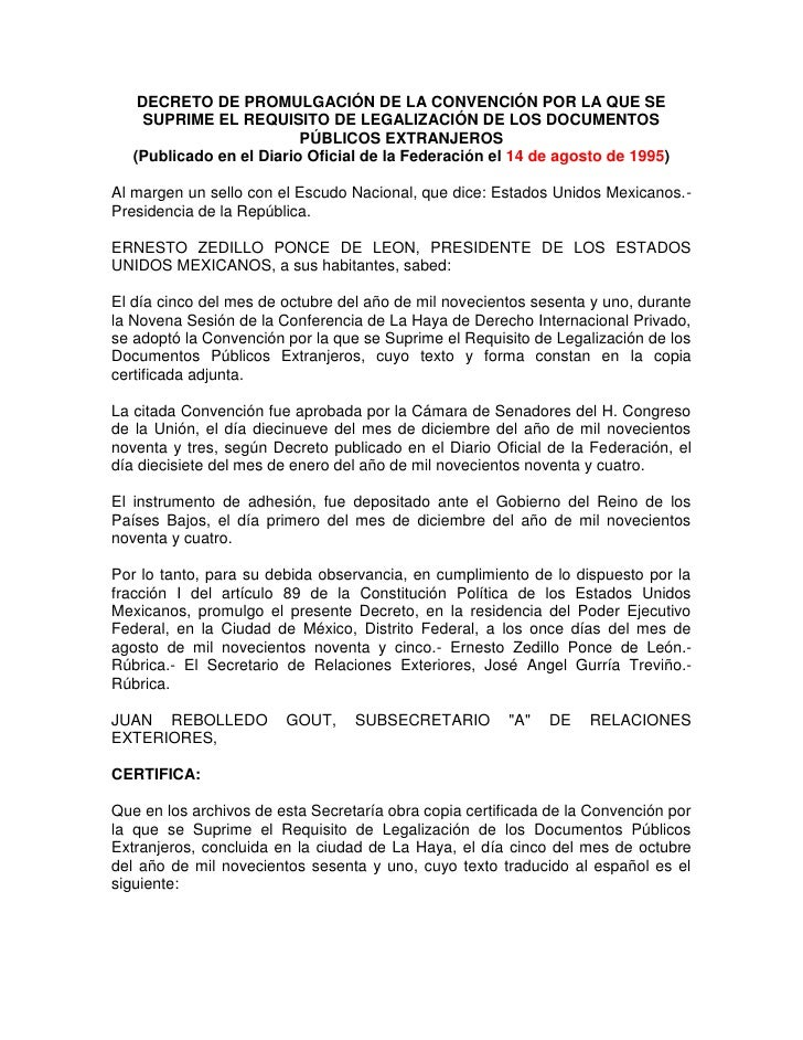 DECRETO DE PROMULGACIÓN DE LA CONVENCIÓN POR LA QUE SE      SUPRIME EL REQUISITO DE LEGALIZACIÓN DE LOS DOCUMENTOS        ...