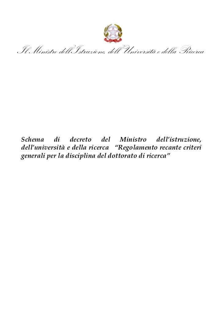 Il Ministro dell'Istruzione, dell'Università e della Ricerca Schema di decreto del Ministro dell'istruzione, dell'universi...