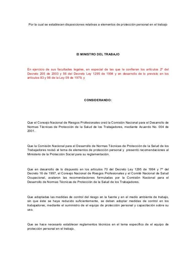 Por la cual se establecen disposiciones relativas a elementos de protección personal en el trabajo El MINISTRO DEL TRABA...