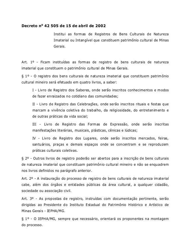 Decreto no 42 505 de 15 de abril de 2002 Institui as formas de Registros de Bens Culturais de Natureza Imaterial ou Intang...