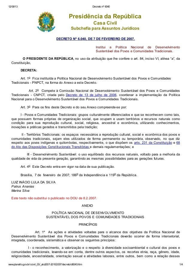 12/06/13  Decreto nº 6040  Presidência da República Casa Civil Subchefia para Assuntos Jurídicos DECRETO Nº 6.040, DE 7 DE...