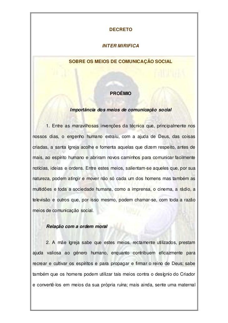 DECRETO                                 INTER MIRIFICA                 SOBRE OS MEIOS DE COMUNICAÇÃO SOCIAL               ...