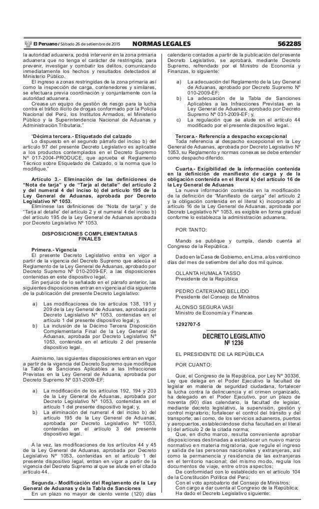 562285NORMAS LEGALESSábado 26 de setiembre de 2015El Peruano / la autoridad aduanera, podrá intervenir en la zona primaria...