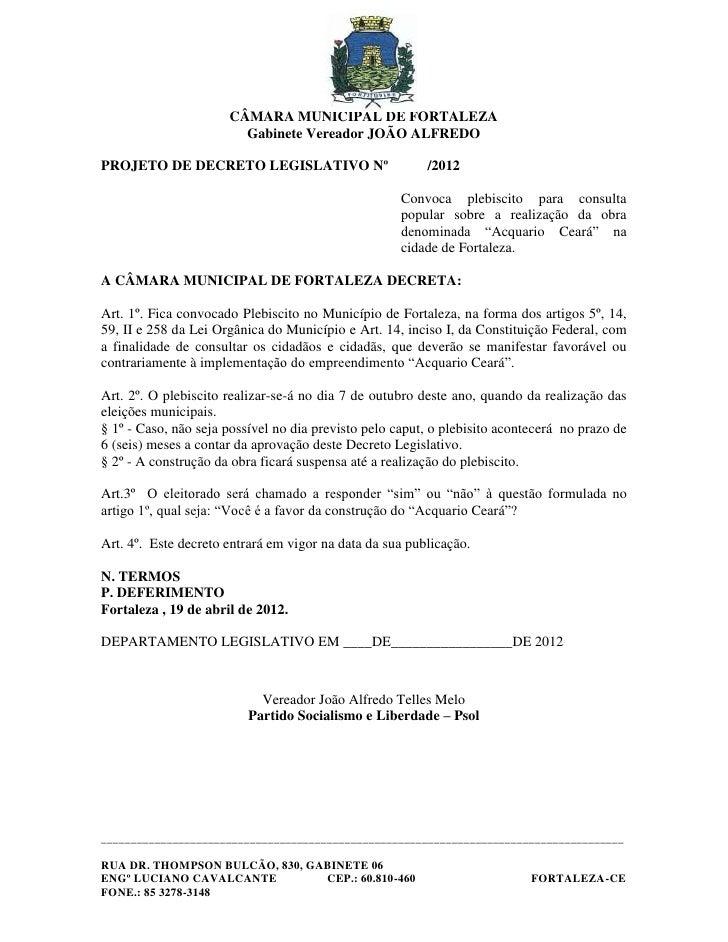 CÂMARA MUNICIPAL DE FORTALEZA                        Gabinete Vereador JOÃO ALFREDOPROJETO DE DECRETO LEGISLATIVO Nº      ...