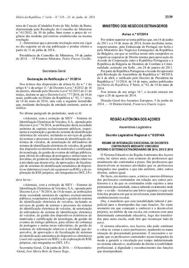 Diário da República, 1.ª série—N.º 118—23 de junho de 2014 3339 teira de Cascais (Cidadela)-Forte de São Julião da Barra, ...