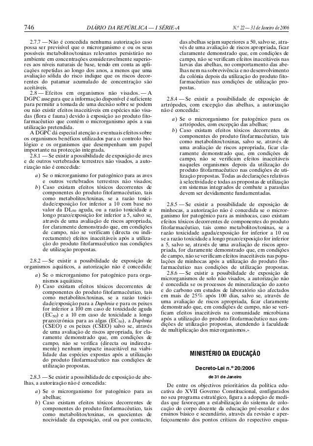 746 DIÁRIO DA REPÚBLICA — I SÉRIE-A N.o22 — 31 de Janeiro de 20062.7.7 — Não é concedida nenhuma autorização casopossa ser...