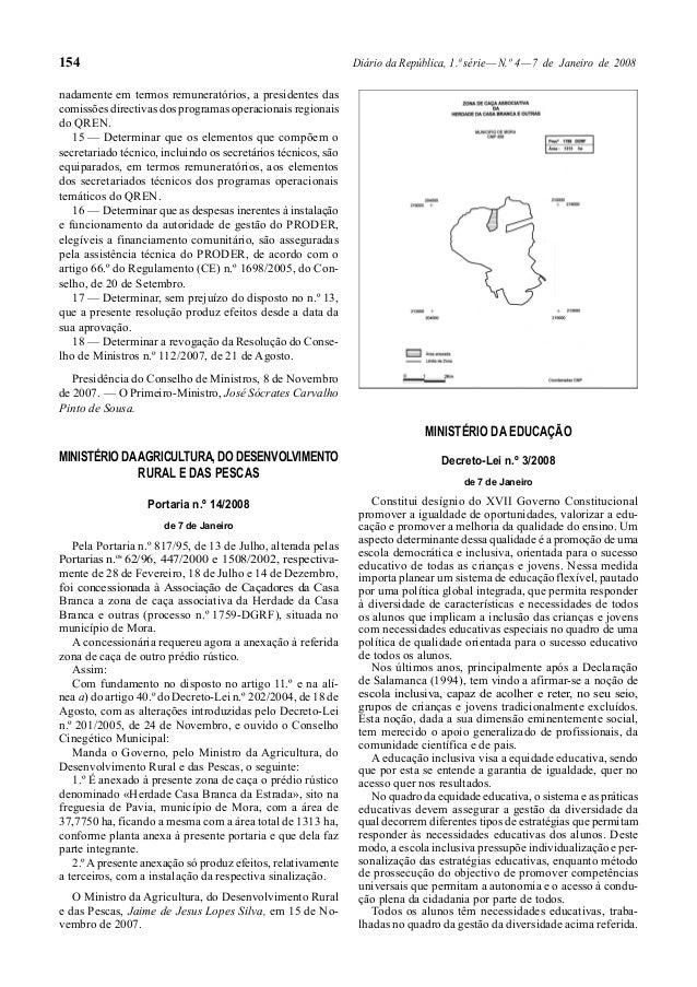 154  Diário da República, 1.ª série — N.º 4 — 7 de Janeiro de 2008  nadamente em termos remuneratórios, a presidentes das ...