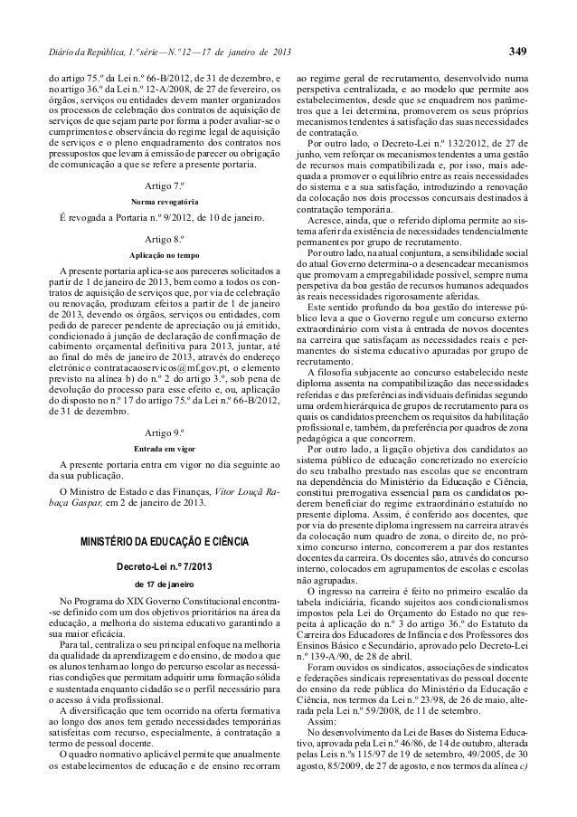 Diário da República, 1.ª série — N.º 12 — 17 de janeiro de 2013 do artigo 75.º da Lei n.º 66-B/2012, de 31 de dezembro, e ...