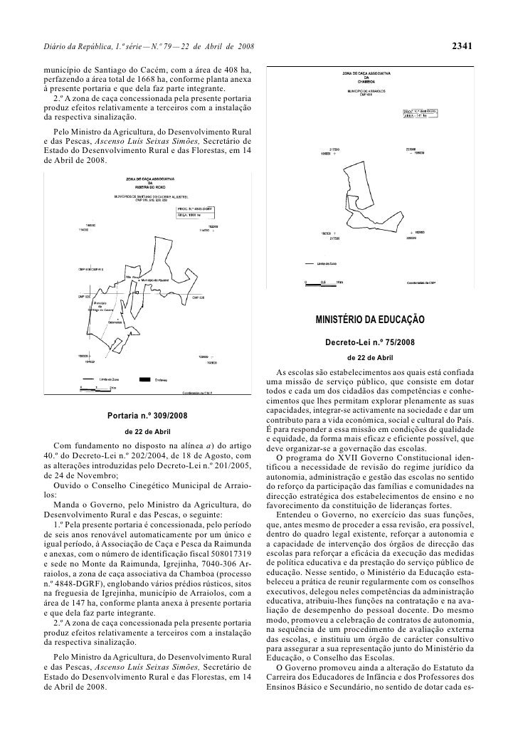 Diário da República, 1.ª série — N.º 79 — 22 de Abril de 2008                                                        2341 ...