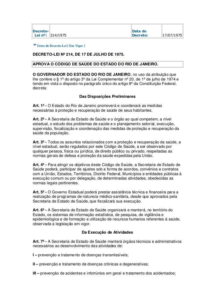 Decreto- Lei nº: 214/1975 Data do Decreto: 17/07/1975 Texto do Decreto-Lei [ Em Vigor ] DECRETO-LEI Nº 214, DE 17 DE JULHO...