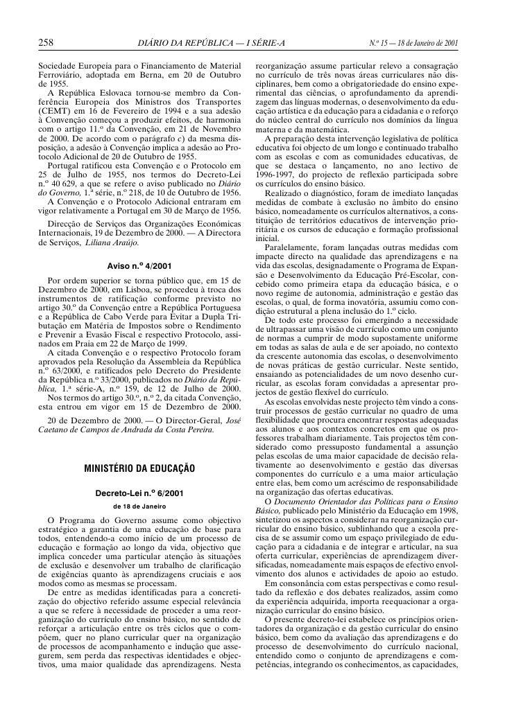 258                         DIÁRIO DA REPÚBLICA — I SÉRIE-A                                 N.o 15 — 18 de Janeiro de 2001...