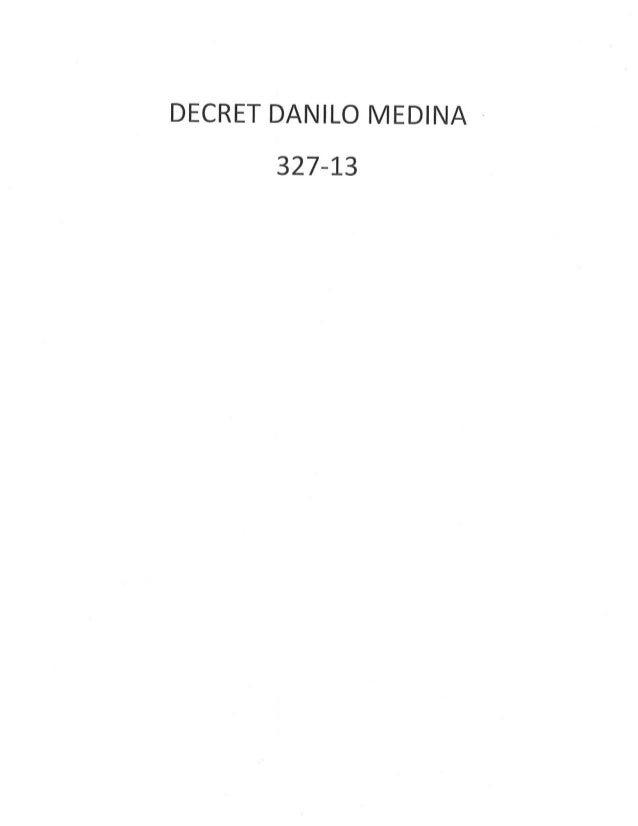 DECRET DU PRESIDENT DANILO MEDINA POUR REGULARISER LA SITUATION DES ETRANGERS EN SITUATION IRREGULIERE EN REPUBLIQUE DOMIN...