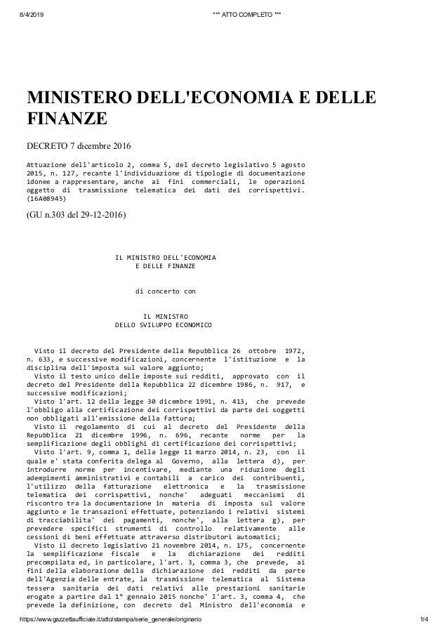 8/4/2019 *** ATTO COMPLETO *** https://www.gazzettaufficiale.it/atto/stampa/serie_generale/originario 1/4 MINISTERO DELL'E...