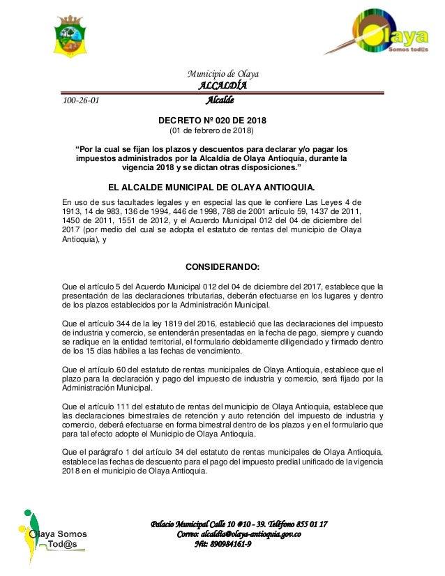 Municipio de Olaya ALCALDÍA 100-26-01 Alcalde Palacio Municipal Calle 10 #10 - 39. Teléfono 855 01 17 Correo: alcaldía@ola...