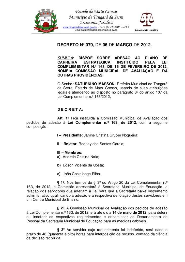 Estado de Mato Grosso                         Município de Tangará da Serra                             Assessoria Jurídic...