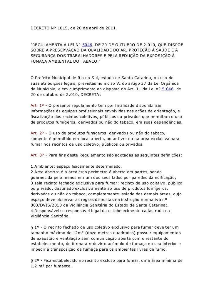 """DECRETO Nº 1815, de 20 de abril de 2011.""""REGULAMENTA A LEI Nº 5046, DE 20 DE OUTUBRO DE 2.010, QUE DISPÕESOBRE A PRESERVAÇ..."""