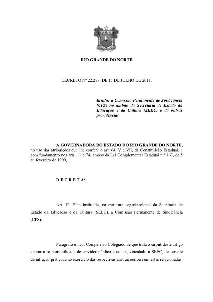 RIO GRANDE DO NORTE                  DECRETO Nº 22.298, DE 15 DE JULHO DE 2011.                                      Insti...
