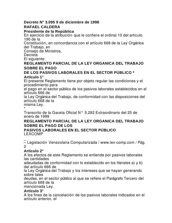 Decreto N° 3.095 9 de diciembre de 1998RAFAEL CALDERAPresidente de la RepúblicaEn ejercicio de la atribución que le confie...