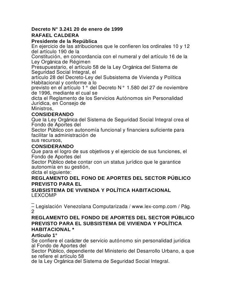 Decreto N° 3.241 20 de enero de 1999RAFAEL CALDERAPresidente de la RepúblicaEn ejercicio de las atribuciones que le confie...