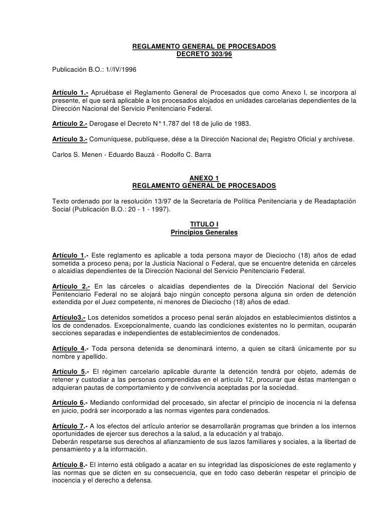 REGLAMENTO GENERAL DE PROCESADOS                                   DECRETO 303/96Publicación B.O.: 1//IV/1996Artículo 1.- ...
