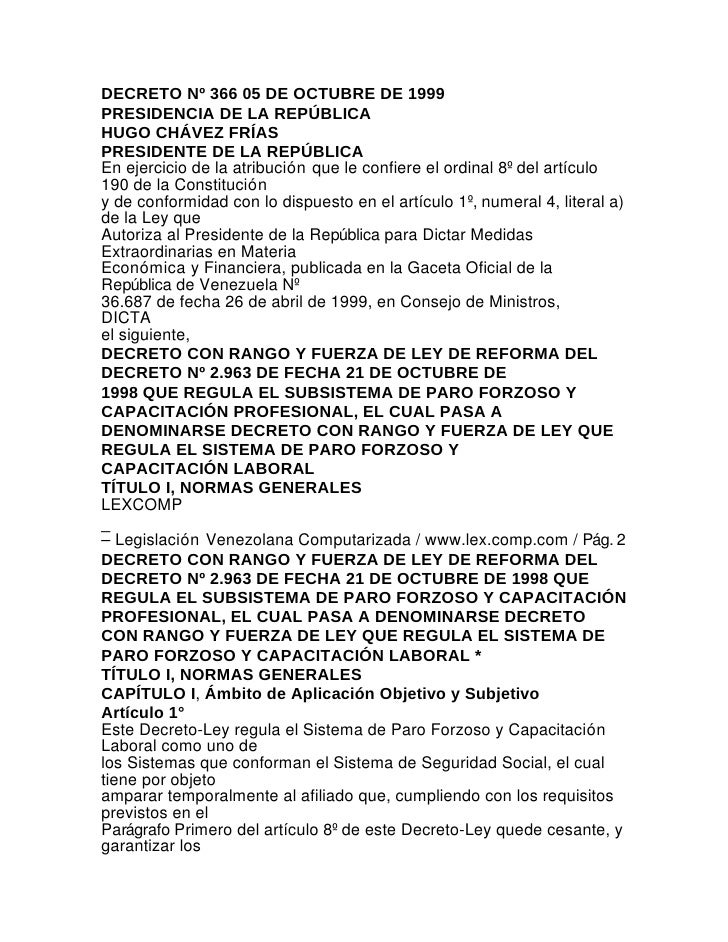 DECRETO Nº 366 05 DE OCTUBRE DE 1999PRESIDENCIA DE LA REPÚBLICAHUGO CHÁVEZ FRÍASPRESIDENTE DE LA REPÚBLICAEn ejercicio de ...