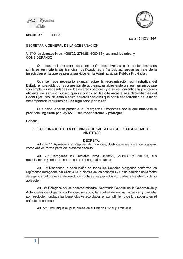 DECRETO N° 411 8 1 salta 18 NOV 1997 SECRETARIA GENERAL DE LA GOBERNACIÓN VISTO los decretes Nros. 4998/72, 2719/86, 6900/...