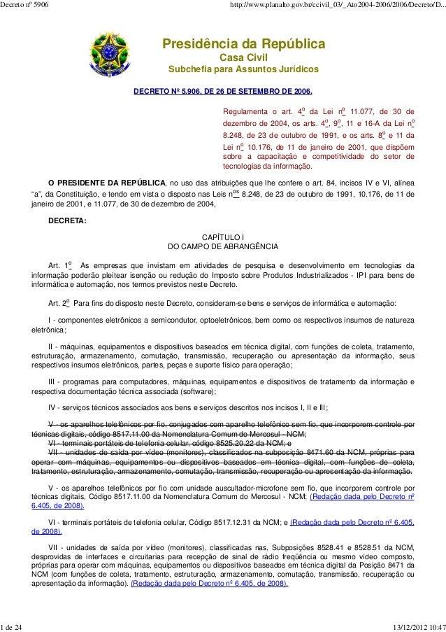 Decreto nº 5906                                                         http://www.planalto.gov.br/ccivil_03/_Ato2004-2006...
