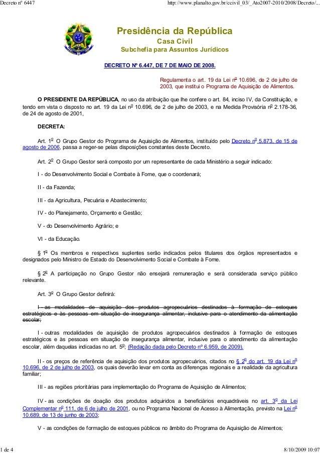 Decreto nº 6447  1 de 4  http://www.planalto.gov.br/ccivil_03/_Ato2007-2010/2008/Decreto/...  Presidência da República Cas...
