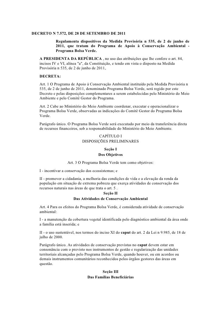 DECRETO N 7.572, DE 28 DE SETEMBRO DE 2011             Regulamenta dispositivos da Medida Provisória n 535, de 2 de junho ...