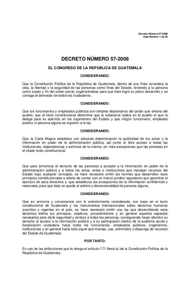 Decreto Número 57-2008 Hoja Número 1 de 20  DECRETO NÚMERO 57-2008 EL CONGRESO DE LA REPÚBLICA DE GUATEMALA CONSIDERANDO: ...