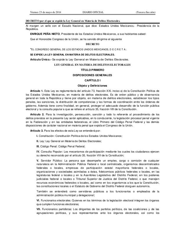 Viernes 23 de mayo de 2014 DIARIO OFICIAL (Tercera Sección) DECRETO por el que se expide la Ley General en Materia de Deli...