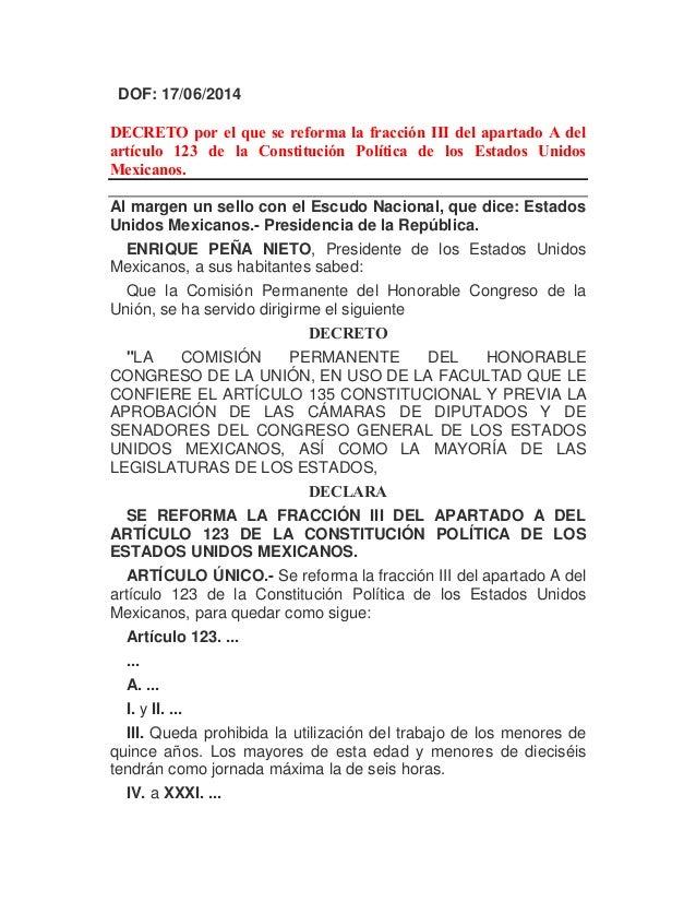 DOF: 17/06/2014 DECRETO por el que se reforma la fracción III del apartado A del artículo 123 de la Constitución Política ...