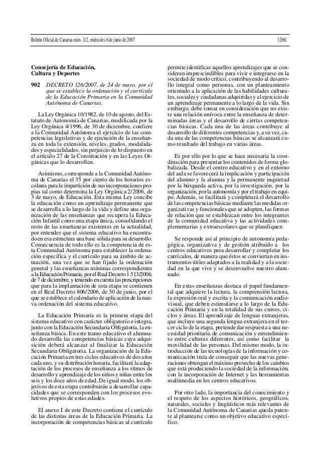 Consejería de Educación, Cultura y Deportes 902 DECRETO 126/2007, de 24 de mayo, por el que se establece la ordenación y e...