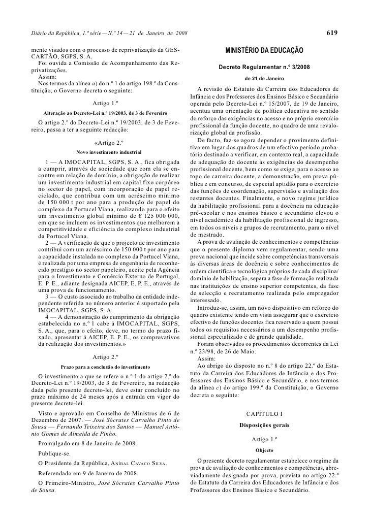 Diário da República, 1.ª série — N.º 14 — 21 de Janeiro de 2008                                                         61...