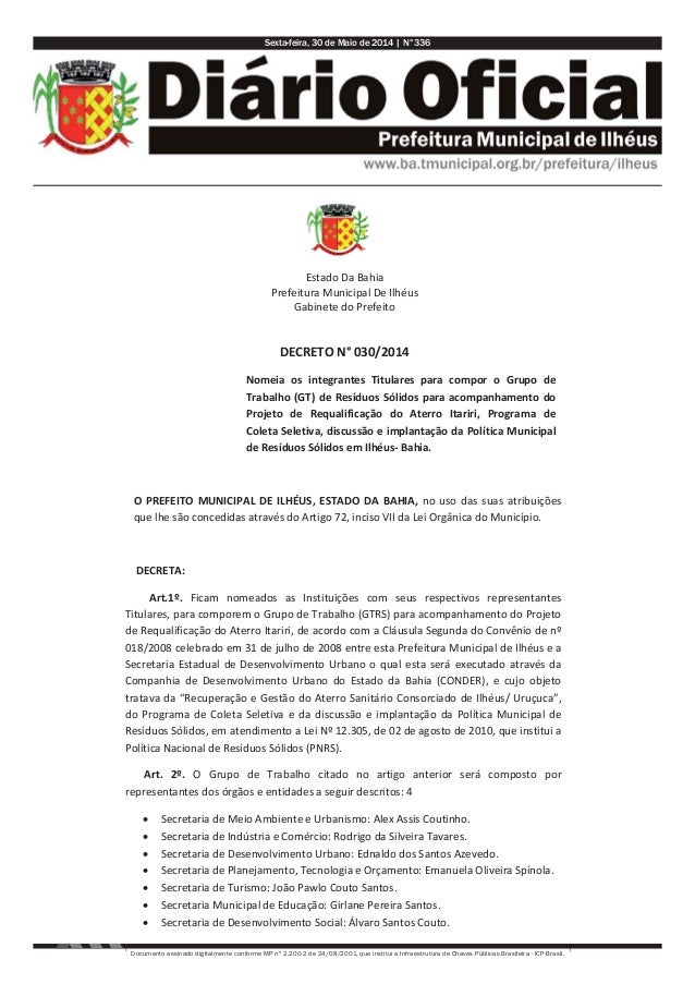 Sexta-feira, 30 de Maio de 2014 | N°336 Documento assinado digitalmente conforme MP nº 2.200-2 de 24/08/2001, que institui...