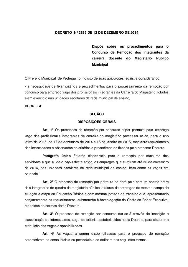 DECRETO Nº 2885 DE 12 DE DEZEMBRO DE 2014 Dispõe sobre os procedimentos para o Concurso de Remoção dos integrantes da carr...