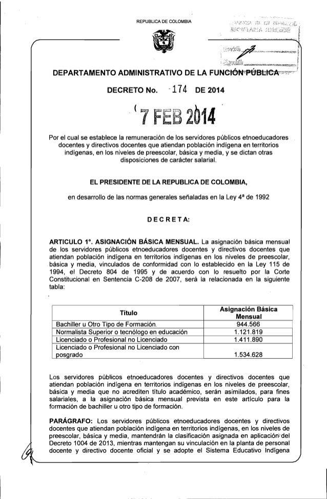 REPUBLlCA DE COLOMBIA  • DECRETO No.  - 174  DE 2014  Por el cual se establece la remuneración de los servidores públicos ...