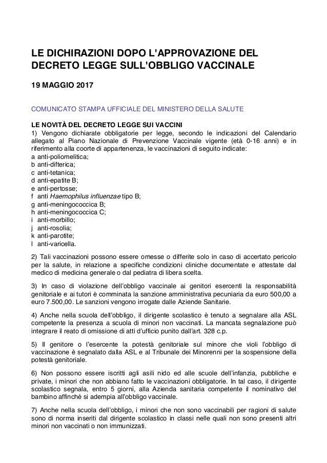 LE DICHIRAZIONI DOPO L'APPROVAZIONE DEL DECRETO LEGGE SULL'OBBLIGO VACCINALE 19 MAGGIO 2017    COMUNICATO STAMPA UFFIC...
