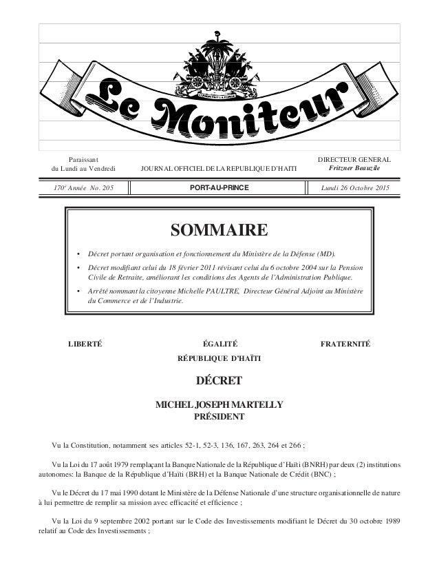 Paraissant du Lundi au Vendredi JOURNALOFFICIELDELAREPUBLIQUED'HAITI DIRECTEUR GENERAL Fritzner Beauzile 170è Année No. 20...