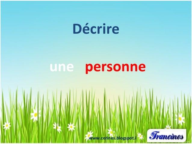 Décrire  une personne  www.cerines.blogspot.i