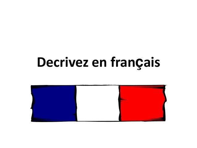 Decrivez en français